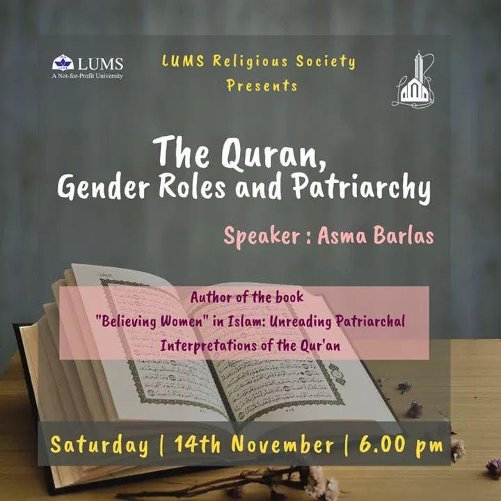 "Towards Egalitarian Interpretations: ""The Quran, Gender Roles and Patriarchy"" with Asma Barlas and LRS"